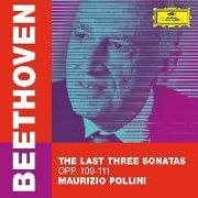 Cover-Bild zu Beethoven: The Last Three Sonatas von Beethoven, Ludwig van (Komponist)