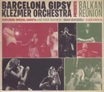 Cover-Bild zu Balkan Reunion von Barcelona Gipsy Klezmer Orchestra