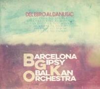 Cover-Bild zu Del Ebro al Danubio von Barcelona Gipsy Balkan Orchestra