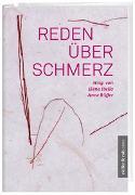 Cover-Bild zu Reden über Schmerz von Ibello, Elena (Hrsg.)
