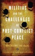 Cover-Bild zu Militias and the Challenges of Post-Conflict Peace (eBook) von Alden, Chris
