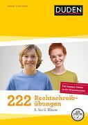 Cover-Bild zu 222 Rechtschreibübungen - 5. bis 8. Klasse von Braukmann, Werner