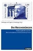 Cover-Bild zu Schönberger, Christoph (Hrsg.): Die Reichsbürger