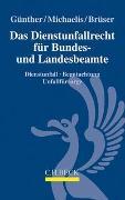 Cover-Bild zu Günther, Jörg-Michael: Das Dienstunfallrecht für Bundes- und Landesbeamte
