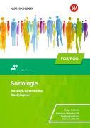 Cover-Bild zu Soziologie / Soziologie für die Berufliche Oberschule - Ausgabe Bayern von Altenthan, Sophia