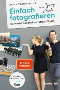 Cover-Bild zu Ritter, Jenny & Sebastian: Einfach fotografieren mit Jenny & Basti (eBook)