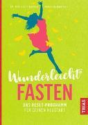 Cover-Bild zu Wunderleicht Fasten von Wunder, Lulit
