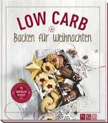 Cover-Bild zu Low Carb Backen für Weihnachten von Engels, Nina