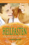 Cover-Bild zu Heilfasten nach Rudolf Breuss von Thomar, Jürgen H