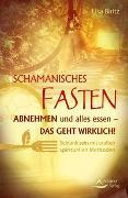 Cover-Bild zu Schamanisches Fasten von Biritz, Lisa