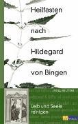 Cover-Bild zu Heilfasten nach Hildegard von Bingen von Reutter, Lydia