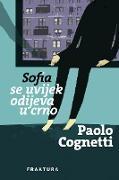 Cover-Bild zu Cognetti, Paolo: Sofia se uvijek odijeva u crno (eBook)