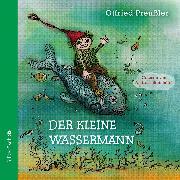 Cover-Bild zu Preußler, Otfried: Der kleine Wassermann (Audio Download)