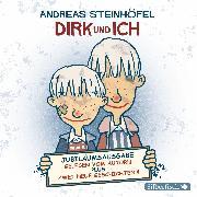Cover-Bild zu Steinhöfel, Andreas: Dirk und ich (Jubiläumsausgabe) (Audio Download)