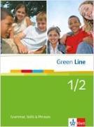 Cover-Bild zu Green Line 1 und 2. Grammar, skills and phrases. Neue Ausgabe von Angele, Martina