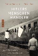 Cover-Bild zu Ammann, Thomas: Hitlers Menschenhändler (eBook)