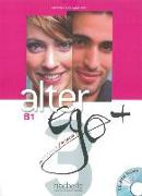 Cover-Bild zu Alter ego+ 3. B1. Livre de l'élève - Kursbuch mit CD-ROM und Parcours digital® von Berthet, Annie