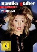 Cover-Bild zu Monika Gruber - Wahnsinn! von Gruber, Monika (Schausp.)