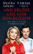 Cover-Bild zu Und erlöse uns von den Blöden (eBook) von Gruber, Monika