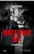 Cover-Bild zu Winterthur 1937 von Ashinze, Eva