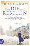 Cover-Bild zu Die Rebellin von Lambert, Thérèse