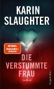 Cover-Bild zu Die verstummte Frau von Slaughter, Karin