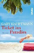 Cover-Bild zu Ticket ins Paradies von Hauptmann, Gaby