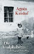 Cover-Bild zu Die Analphabetin von Kristof, Agota