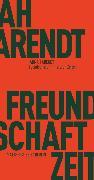 Cover-Bild zu Freundschaft in finsteren Zeiten (eBook) von Arendt, Hannah