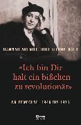 Cover-Bild zu «Ich bin Dir halt ein bißchen zu revolutionär» von Arendt, Hannah