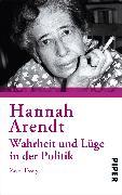 Cover-Bild zu Wahrheit und Lüge in der Politik (eBook) von Arendt, Hannah