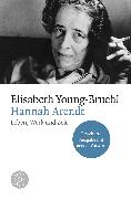 Cover-Bild zu Hannah Arendt von Young-Bruehl, Elisabeth