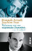 Cover-Bild zu Eichmann war von empörender Dummheit von Arendt, Hannah