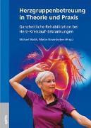 Cover-Bild zu Herzgruppenbetreuung in Theorie und Praxis von Matlik, Michael
