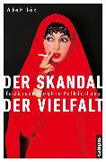 Cover-Bild zu Heins, Volker M.: Der Skandal der Vielfalt (eBook)
