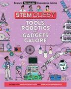 Cover-Bild zu Arnold, Nick: Tools, Robotics and Gadgets Galore