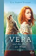 Cover-Bild zu Vera und das Dorf der Wölfe von Tronstad, Tyra Teodora