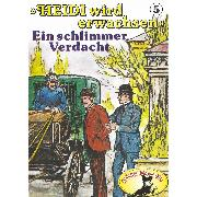 Cover-Bild zu Ell, Rolf: Heidi, Heidi wird erwachsen, Folge 5: Ein schlimmer Verdacht (Audio Download)
