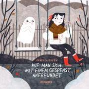 Cover-Bild zu Green, Rebecca: Wie man sich mit einem Gespenst anfreundet