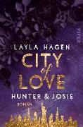 Cover-Bild zu Hagen, Layla: City of Love - Hunter & Josie