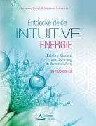 Cover-Bild zu Entdecke deine intuitive Energie von Steidl, Susanne