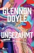 Cover-Bild zu Ungezähmt von Doyle, Glennon
