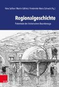 Cover-Bild zu Göllnitz, Martin (Hrsg.): Regionalgeschichte (eBook)