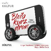 Cover-Bild zu Reffert, Thilo: Bleib kurz dran (Audio Download)