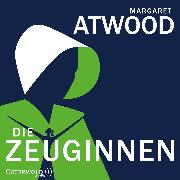 Cover-Bild zu Die Zeuginnen von Atwood, Margaret