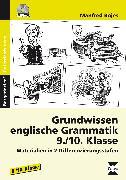 Cover-Bild zu Grundwissen englische Grammatik - 9./10. Klasse von Bojes, Manfred