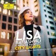 Cover-Bild zu City Lights von Batiashvili, Lisa (Solist)