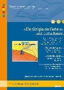 Cover-Bild zu Die Königin der Farben von Jutta Bauer von Welsch-Staub, Sabine (Überarb.)