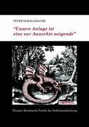 """Cover-Bild zu """"Unsere Anlage ist eine zur Anarchie neigende"""" von Schallmayer, Peter"""