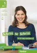 Cover-Bild zu Niebisch, Daniela: Schritt für Schritt in Alltag und Beruf 1/ Kursbuch + Arbeitsbuch